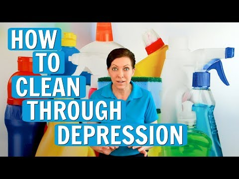 Cleaning When Depressed - How to Clean Your Messy House
