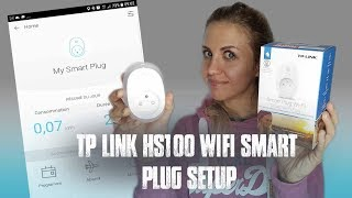 How to setup a TP-Link HS100 Wi-Fi Smart Plug in 2 minutes