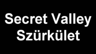 Secret Valley - Szürkület