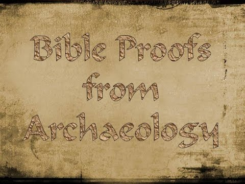 Holy Bible : Archaeological Evidence