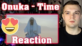 [RUSSIAN REACTION] ONUKA — Time