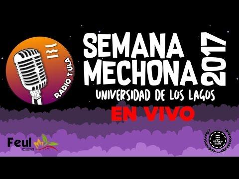 Radio Tula Edición Semana Mechona 2017 - Viernes