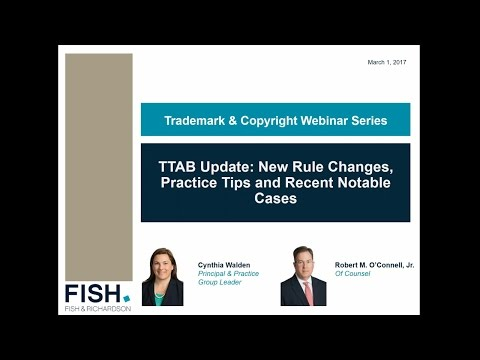 Webinar | TTAB Update: New Rule Changes, Practice Tips and Recent Notable Cases