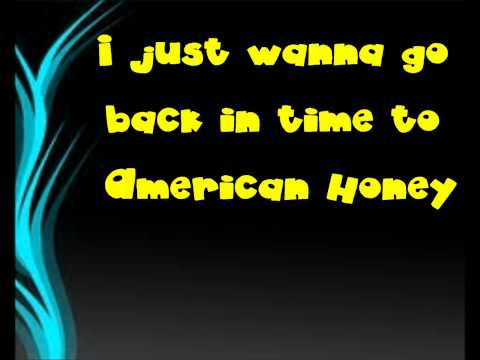 American Honey - Lady Antebellum - Lyrics