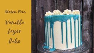 Gluten Free Vanilla Layer Cake