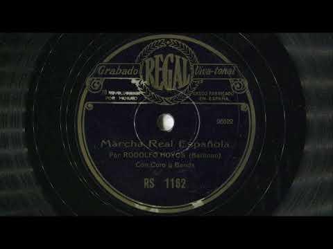 Marcha Real Española (Himno Nacional) (cantado) - Barítono: Rodolfo Hoyos, con Coro y Banda (1930?)