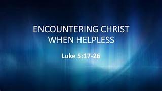 Encountering Christ Through Helplessness
