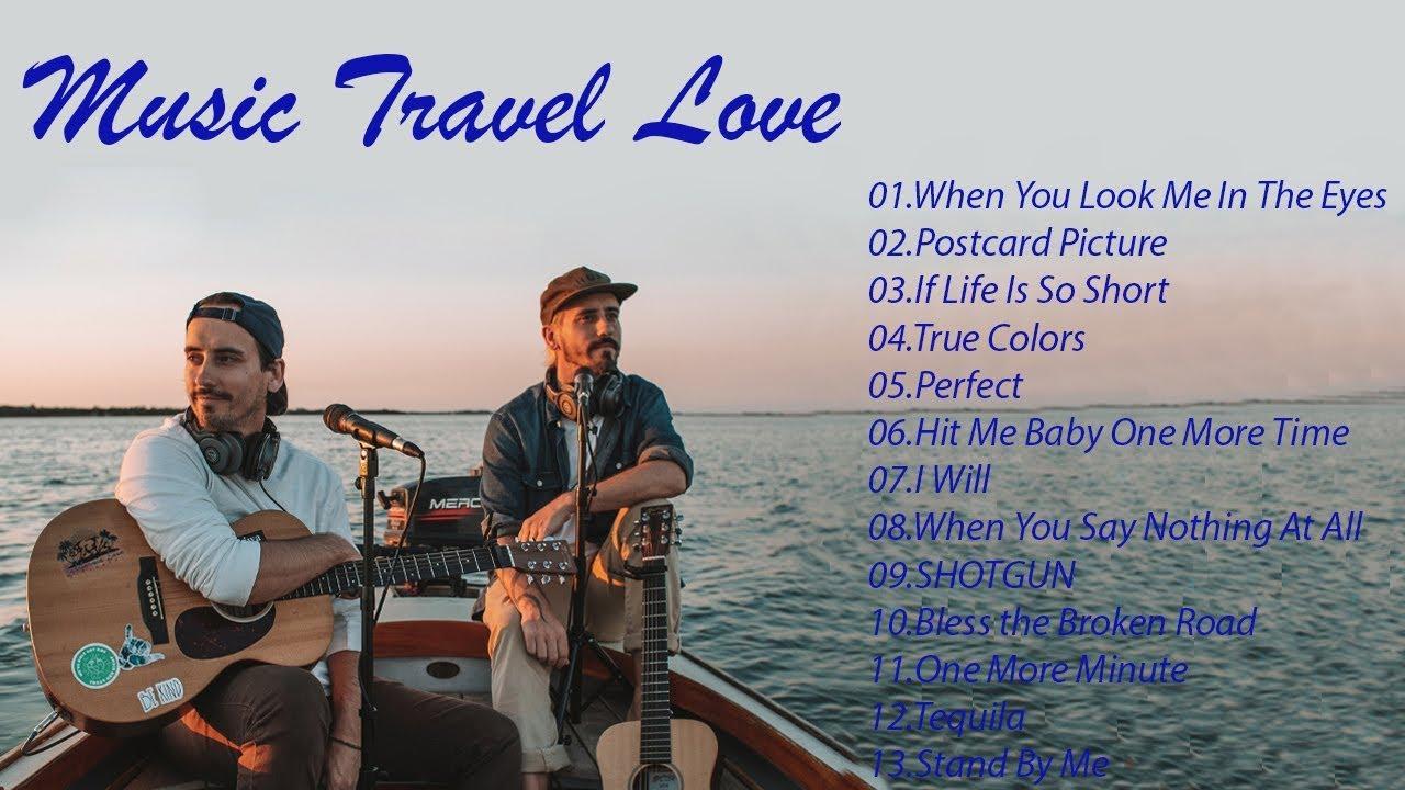 NEW music Travel Love Songs - Endless Summer Playlist-Best Songs of Music Travel Love cover