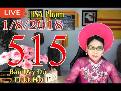 khai-dn-tr-lisa-phạm-số-515-live-stream-19h-vn-8h-sng-hoa-kỳ-mới-nhất-hm-nay-ngy-1-8-2018