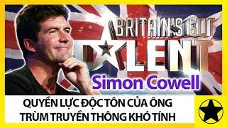 """Simon Cowell – """"Ông Trùm"""" Truyền Thông Anh Và Sự Khó Tính Tạo Nên Quyền Lực Độc Tôn"""