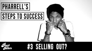 Pharrell's Steps to Success Pt 3 of 3 [Rest In Beats]