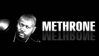 Methrone- I wanna be
