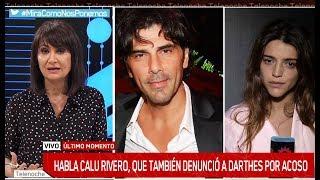 Calu Rivero habló tras conocerse la grave denuncia de Thelma Fardín contra Juan Darthés