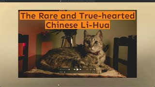 The Rare and True hearted and Chinese Li Hua