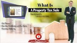 What Is A Property Tax Sale Merritt Island FL - Call (321) 449-9940
