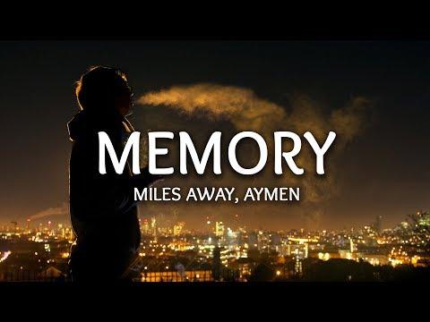 Miles Away, Aymen ‒ Memory (Lyrics) ft. Mark Klaver