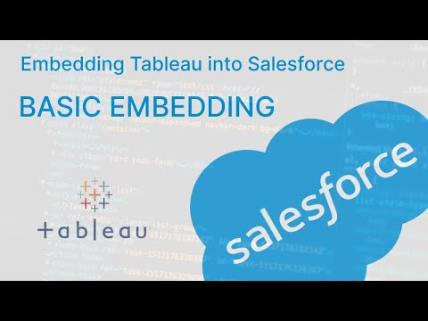 How to Embed Tableau into Salesforce: Basic Embedding