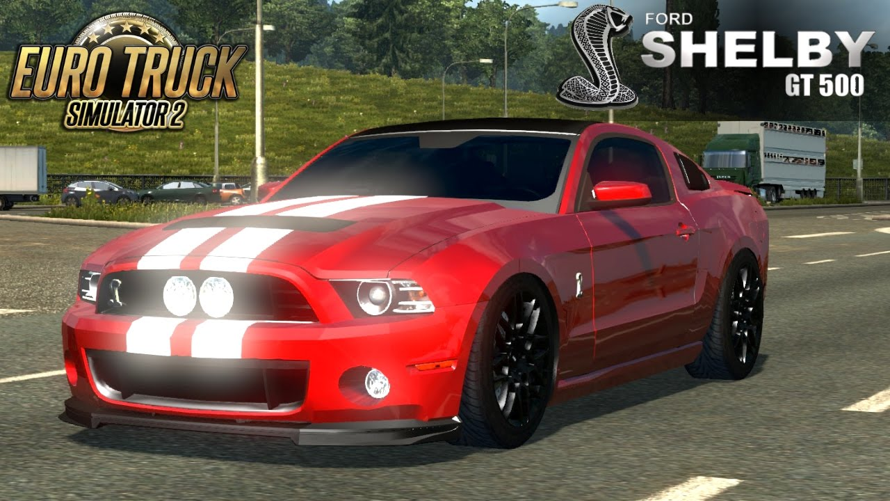 euro truck simulator 2 ford mustang shelby gt500 cobra youtube. Black Bedroom Furniture Sets. Home Design Ideas