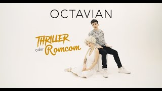 Octavian - Thriller oder Romcom (Official Video)