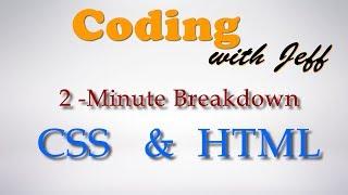 HTML & CSS - A 2 Minute Breakdown
