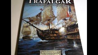 Warhammer Historical - Trafalgar - Naval Warfare in the age of Sail