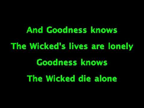 No One Mourns The Wicked - WICKED