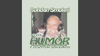Bohdan Smoleń czyta humor z zeszytów szkolnych