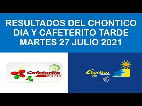 Resultados Del CHANCES DIAS Martes 27 Julio 2021,CHONTICO DIA Y CAFETERITO DIA Resultado De 27 Julio