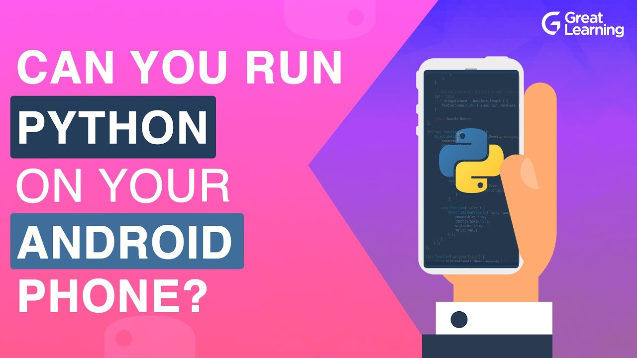 Can You Run Python on Your android Phone   Python for android   Run Python On Mobile