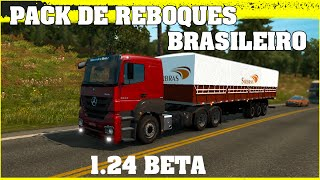 DOWNLOAD DO PACK DE REBOQUES BRASILEIRO PARA EURO TRUCK SIMULATOR 2 VERSÃO 1.24
