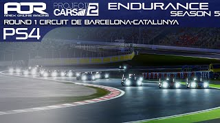 Project CARS 2 | AOR PS4 Endurance League | S5 | Tier 1 | R1: Catalunya