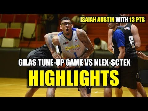 GILAS (Chooks to Go) VS NLEX-SCTEX | Tune-up game highlights - Isaiah Austin with 13 pts