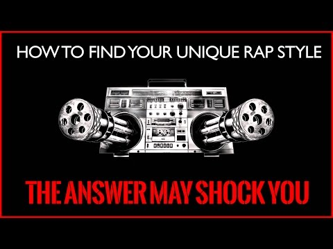 How To Get A Unique Rap Style and Sound (The Answer May Shock You)