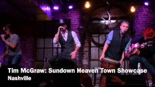 "Tim Mcgraw ""sundown Heaven Town"" Showcase"