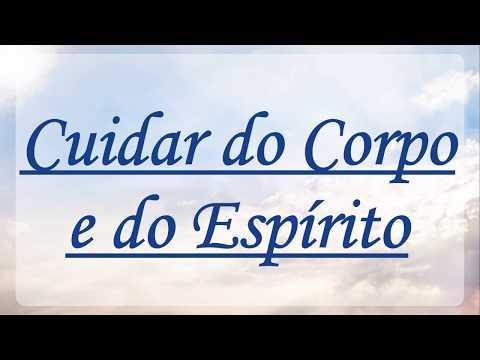 🔴 CUIDAR DO CORPO E DO ESPÍRITO - Capítulo 17 – SEDE PERFEITOS