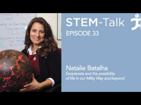 Episode 33  Dr  Natalie Batalha talks about exoplanets and the possibility of life in our Milky Way
