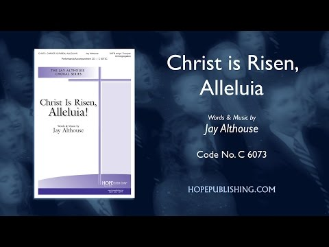 Christ is Risen Alleluia - Jay Althouse