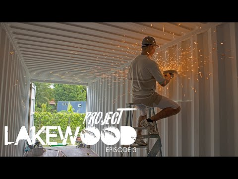 A Shipping Container Home Build – Project Lakewood – Episode 3