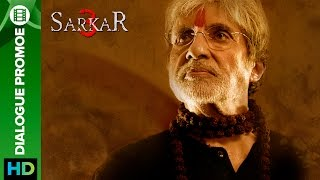 Sarkar 3 | dialogue promo 4 | amitabh bachchan, jackie, amit sadh, yami gautam & manoj