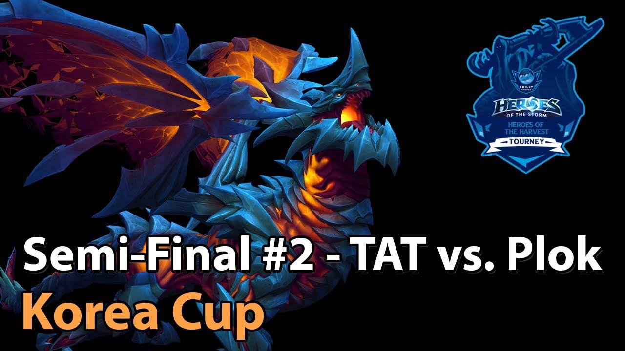 ► Semifinal #2: TAT vs. SexyPlok - Korea Cup - Heroes of the Storm Esports