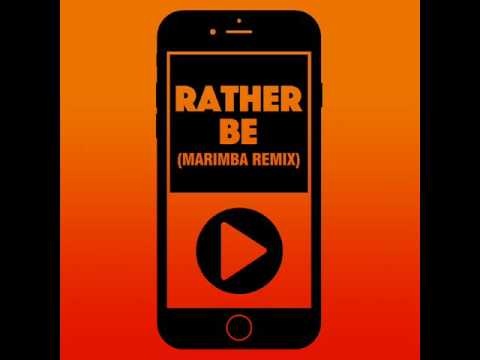 Rather Be (Marimba Remix) Ringtone FREE
