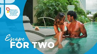 Nassau Paradise Island   Plan an Escape for Two to Paradise