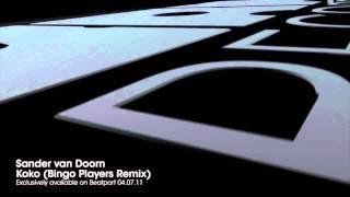 Sander van Doorn - Koko (Bingo Players Remix)