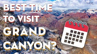 Grand Canyon South Rim in the Winter | Why it can be the BEST time to visit the Grand Canyon