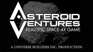 Asteroid Ventures - Realistic Space 4X - Asteroid Day Video