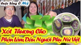 ❀//Vlog 77// Cách Làm Bánh Da Lợn, Bánh Tét 3 Màu Tâm Sự Chuyện Xưa Thân Phận Người Phụ Nữ Việt Nam
