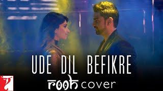 Download Hindi Video Songs - Ude Dil Befikre | Rooh Cover - Arabic | Befikre | Ranveer Singh | Vaani Kapoor | الأغنية العربية