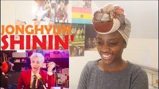 JONGHYUN (종현) - SHININ' (빛이 나) MV REACTION