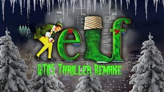 GTA5: ELF Re-cut as Thriller Trailer