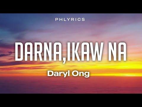 Daryl Ong - Darna.Ikaw Na(Lyrics)